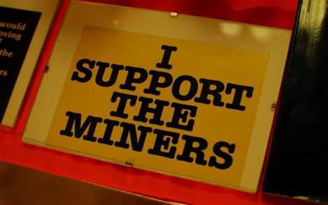 """I Support the miners"" placard."
